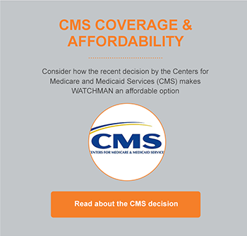 Read about the CMS Decision making WATCHMAN an affordable option