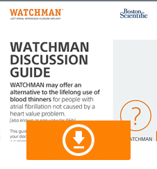 WATCHMAN Doctor Discussion Guide